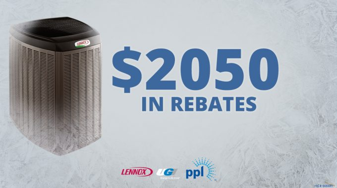 Up To $2,050 In Combined Rebates On Select Lennox® Systems*