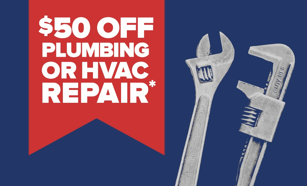 New Customers Get $50 OFF Plumbing Or HVAC Repair