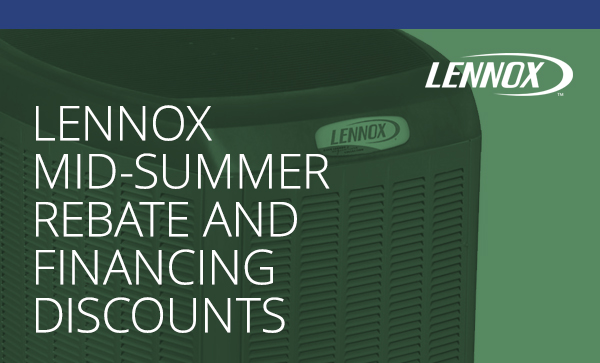 Up To $1500 Off Qualifying Lennox Systems, Plus Special Financing Discounts