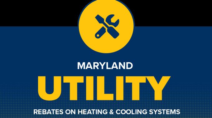 Maryland Utility Rebates