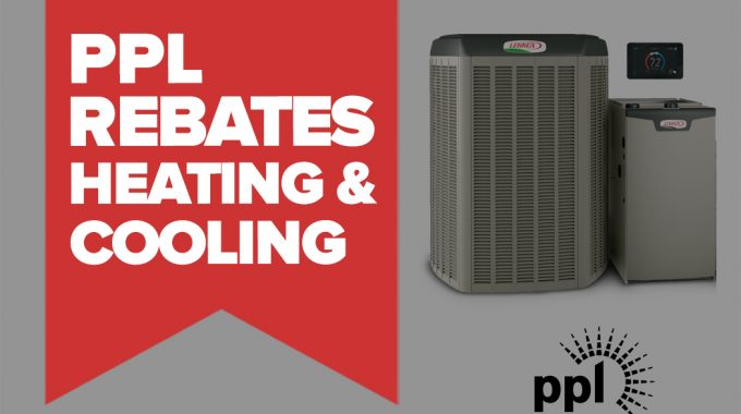 PPL Utility Rebates - Heating And Cooling
