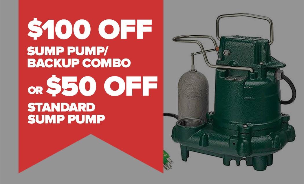 $100 OFF Sump Pump/Backup Combo Or $50 OFF Sump Pump