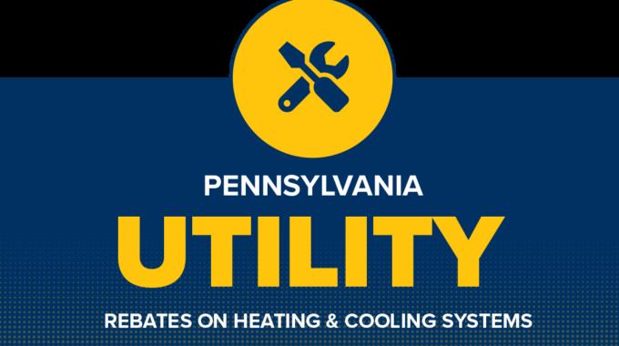 Utility Rebates In The State Of Pennsylvania