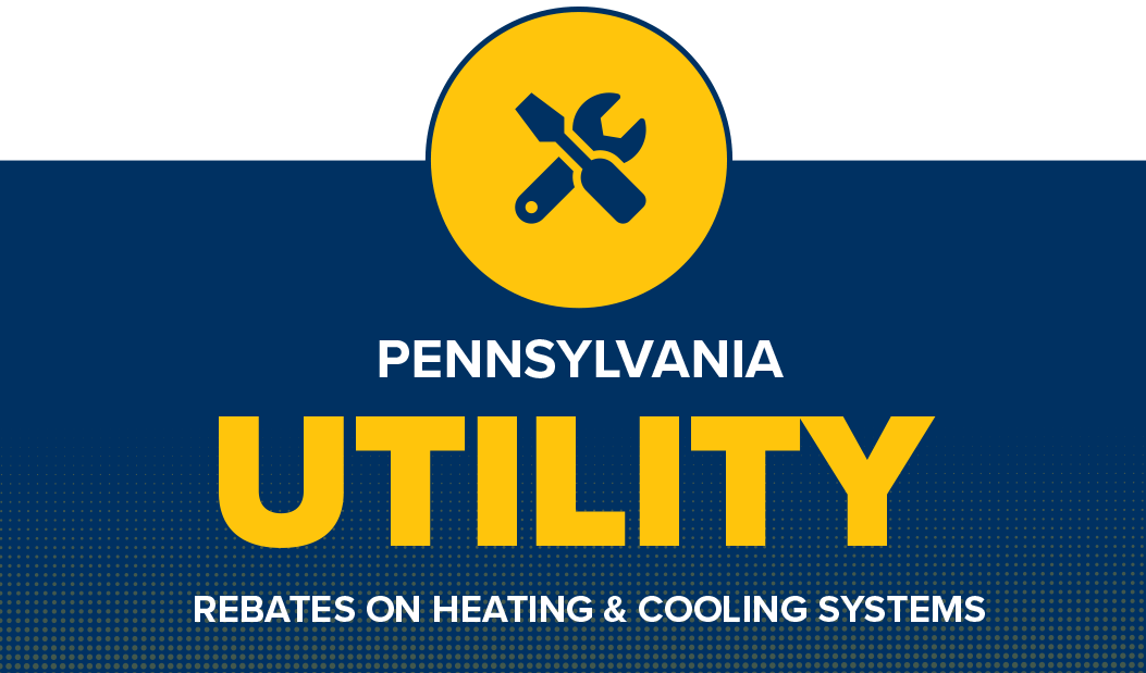 Pennsylvania Utility Rebates – Heating and Cooling