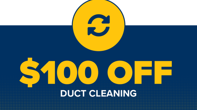 Save $100 On Duct Cleaning
