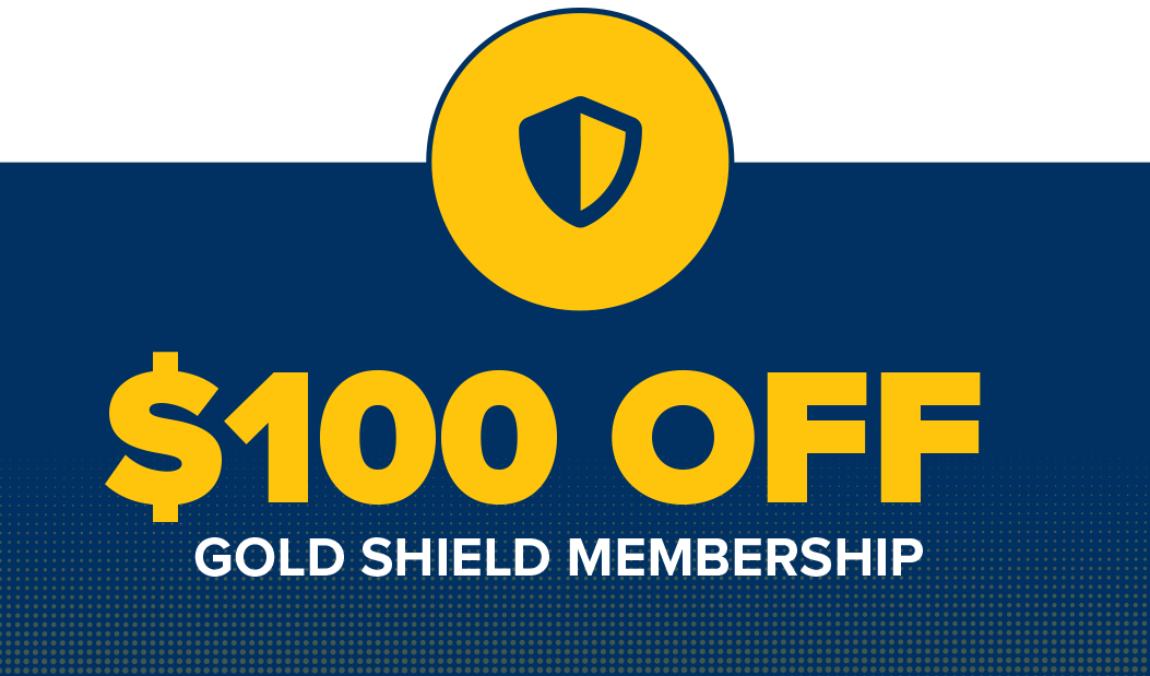 $100 of Gold Shield Membership