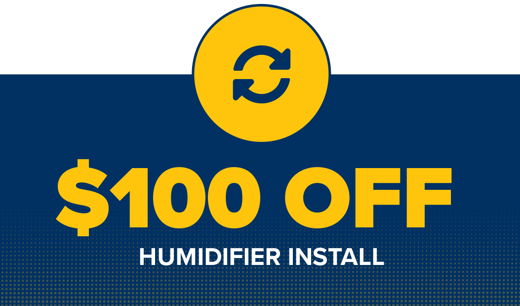 $100 off humidifier install