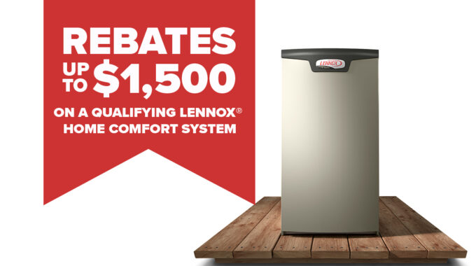 Home Comfort System Rebates Up To $1,500