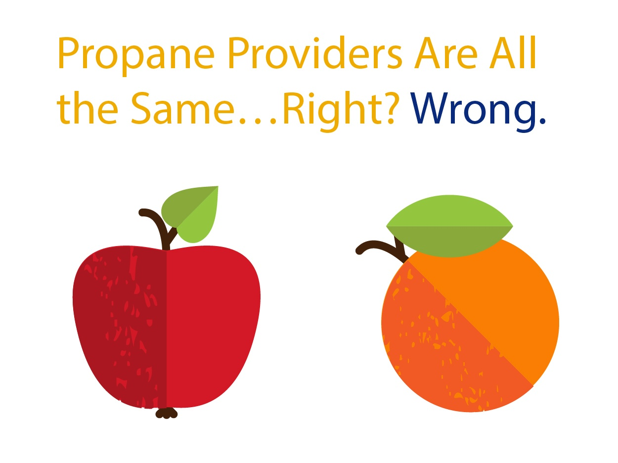 Propane Providers Are All The Same…Right? Wrong.